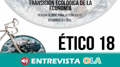 Las jornadas Transición Ecológica de la Economía de la Universidad de Huelva destacan el papel de lo local en la transición a una nueva economía