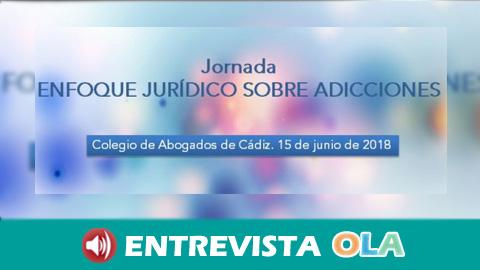 """La Jornada """"Enfoque Jurídico sobre Adicciones"""" pone sobre la mesa perspectivas jurídicas respecto a las drogodependencias"""