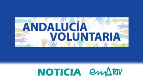 """La Onda Local de Andalucía comienza la emisión del espacio radiofónico """"Andalucía Voluntaria"""" para visibilizar el trabajo del voluntariado y fomentar la participación comunitaria local"""