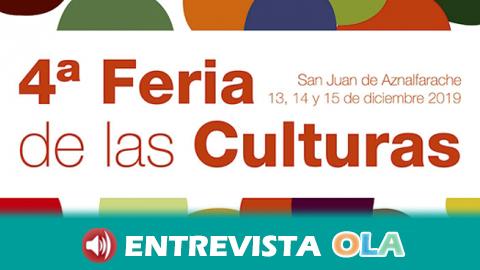 La IV Feria de las Culturas de San Juan de Aznalfarache se celebra este fin de semana y tiene como objetivo reforzar la convivencia intercultural  y la inclusión social