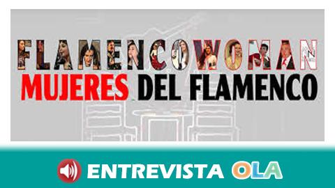 El documental y la serie «Flamenco Woman» buscan poner en valor el papel invisibilizado de las mujeres en este arte