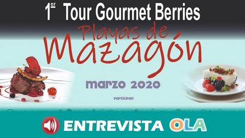 Los establecimientos hosteleros de Mazagón se unen para formar parte de la I Ruta Gourmet Berries Playas de Mazagón, un maridaje de los frutos rojos y los vinos del Condado