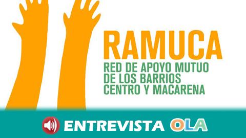 La red de apoyo mutuo RAMUCA alerta que es necesario reforzar los sistemas de atención a la ciudadanía para ayudar en esta situación actual