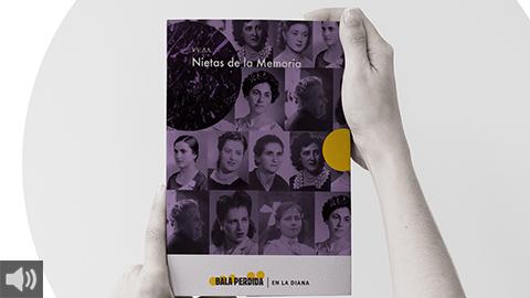 'Nietas de la Memoria' narra la historia con ojos de mujer, reivindicando su papel principal en la posguerra y en el sustento de las familias