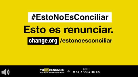 La campaña #EstoNoEsConciliar pide teletrabajo como imperativo legal, ayudas para la contratación y adaptación de la jornada laboral