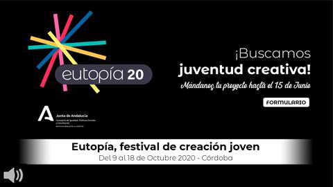El Festival de Creación Joven 'Eutopía' presta especial atención a la inclusión social y cambia su formato para ofrecer actividadesonline