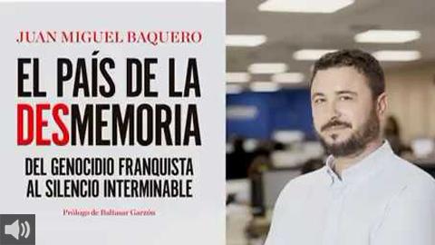 El libro de Juan Miguel Baquero 'El País de la DESmemoria' aborda el genocidio en Andalucía previo a la Guerra Civil y a la dictadura franquista