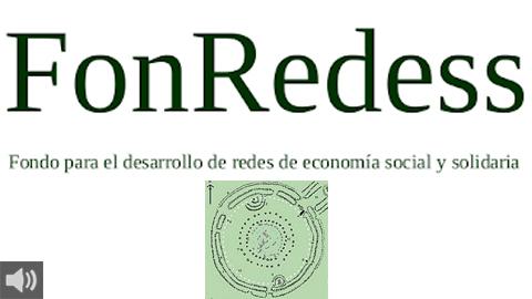El Fondo Redes de Economía Social y Solidaria nace para apostar por una economía diferente poniendo recursos económicos a disposición de proyectos transformadores de emprendimiento social