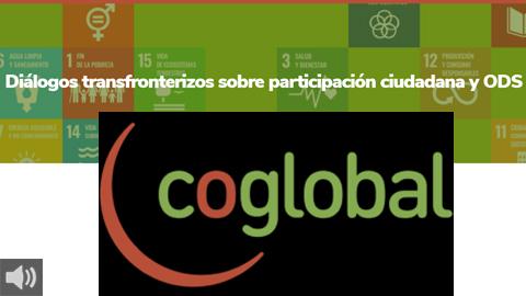 Coglobal organiza tres seminarios virtuales para mantener Diálogos Transfronterizos sobre participación ciudadana
