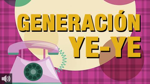 Generación Playlist lleva a cabo un especial sobre la música Ye-Ye de los años 60