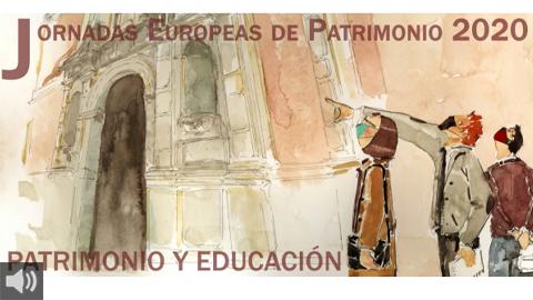 Las Jornadas Europeas de Patrimonio 2020 de la Consejería de Cultura y Patrimonio Histórico tienen como lema 'Patrimonio y Educación'