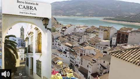 El libro del historiador egabrense José Calvo Poyato, 'Breve historia de Cabra' explica la historia de la localidad de la Puerta de la Subbética cordobesa