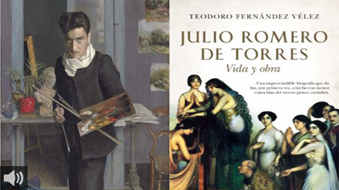 'Julio Romero de Torres. Vida y Obra' aborda la figura del pintor cordobés desde distintos ángulos y descubre sus aspectos más misteriosos