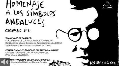 Casares, cuna de Blas Infante, celebra la V Semana de Homenaje a los símbolos andaluces con un abanico de actividades que conjugan nuestra identidad y cultura