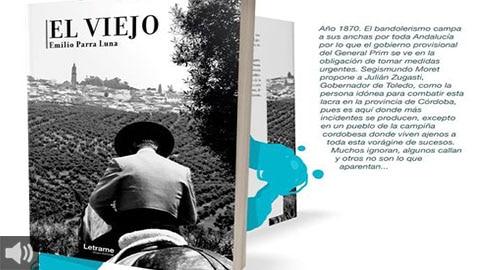 'El Viejo' aúna intriga e historia en una novela que encuentra en el municipio cordobés de Bujalance su principal escenario