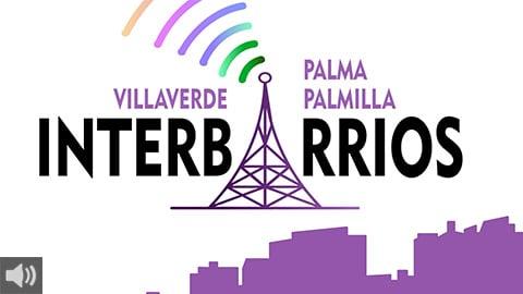 'Con Interbarrios pretendemos dar a la gente de la barriada malagueña de Palma Palmilla y de Villaverde, en Madrid, las herramientas para tomar el control de su propia historia', David Gallego, Onda Color