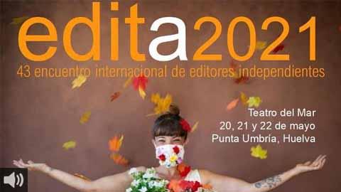 Punta Umbría acoge este fin de semana una nueva edición de EDITA, 43 Encuentro Internacional de Editores Independientes 2021