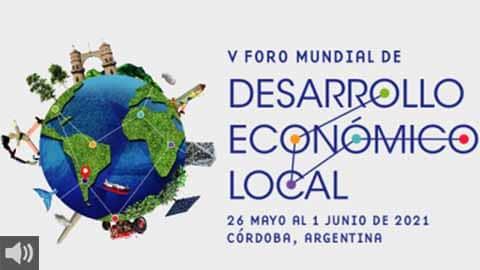 Comienza el V Foro Mundial de Desarrollo Local para dar respuesta a los retos que presentan los territorios
