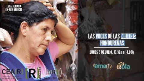 Esta semana en 'Red Refugio' hablamos de mujeres y escuchamos las voces de las mujeres hondureñas