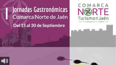 La Comarca Norte de Jaén organiza la I Jornada Gastronómica con más de 30 establecimientos para poner en valor los sabores de la zona