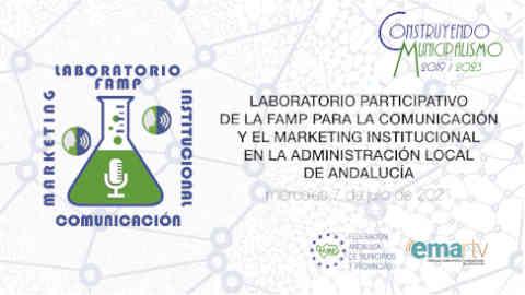 """EMA-RTV y la FAMP celebran el II Foro Virtual del """"Laboratorio para la Comunicación Local"""" dedicado a la economía circular en las Entidades Locales de Andalucía"""