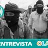 """Javier Sánchez (Grupo Internacional CGT México): """"Los zapatistas han dejado de tener un rostro militar para ser un movimiento social que está construyendo una autonomía indígena propia"""""""