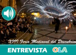«La Feria Medieval del Descubrimiento de nuestro municipio atrae a miles de visitantes por su enorme atractivo cultural y turístico». Ricardo Bogado (Ayto. Palos de la Frontera)