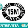 «Hay que salir el 1 de mayo a la calle para reivindicar tres cosas: pan, trabajo y vivienda». José María López (15M – Cerro Amate, Sevilla)