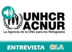 «La situación actual de los 40 millones de refugiados en el mundo es aún peor que hace cincuenta años por el aumento de las violaciones de derechos humanos». Esperanza Belmonte (ACNUR Andalucía)