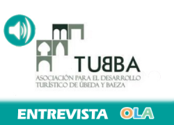 «Tras diez años como Patrimonio de la Humanidad, Úbeda y Baeza se han consolidado como referentes turisticos en Andalucía». Bartolomé González (pte. Asociación de Turismo Sostenible de Úbeda y Baeza)