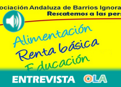 «La educación es la clave para mejorar la situación de los barrios con mayor riesgo de exclusión de la comunidad». Manuel Díaz (Asoc. Barrios Ignorados de Andalucía)