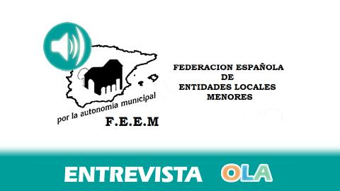 «No se cree demasiado en la autonomía municipal por parte de ningún partido político tanto en Andalucía como en España». Miguel Martinez, Federación Andaluza y Estatal de Entidades Locales Municipales