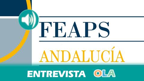 «Los impagos a los centros especiales de formación deja sin atención a más de dos mil personas con discapacidad en Andalucía», Rosa Mena, pta. Comité de Empresa Feaps-A