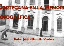 El próximo sábado 26 de octubre se presenta el libro «Cortegana en la memoria histórica» de Pablo Jesús Borrallo Sánchez