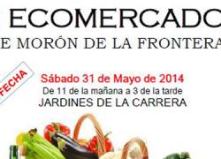 Morón de la Frontera celebra una nueva edición del mercado de productos ecológicos el próximo sábado 31 en los Jardines de la Carrera tras su suspensión el pasado mes de marzo por las inclemencias meteorológicas
