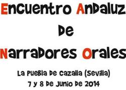 El I Encuentro Andaluz de Narradores orales se celebrará los próximos días 7 y 8 de junio en La Puebla de Cazalla, donde se reunirán profesionales de este oficio para intercambiar experiencias