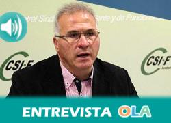 «La oferta pública para trabajar en el Servicio Andaluz de Salud es insuficiente e indigna», Javier Martínez, presidente del sector de sanidad del sindicato CSIF-Andalucía