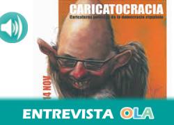 «Caricatocracia es una memoria política desde el inicio de la democracia donde destacan el ingenio y la originalidad», Javier Fito, organizador de la exposición 'Caricatocracia'