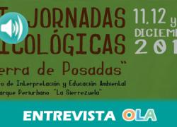 """""""Las Jornadas Micológicas 'Sierra de Posadas' pretenden poner en valor este recurso de las Sierras andaluzas que, hasta hace poco, era bastante desconocido"""", Juan Luis Pons, técnico de Medio Ambiente de Posadas (Córdoba)"""