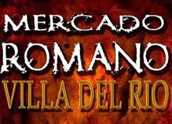 Villa del Río celebra del 17 al 19 de abril en La Plaza del Ayuntamiento una nueva edición de su Mercado Romano que contará con exposiciones, exhibiciones, fabricación de escudos, desfiles, paseos y concursos