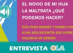 """""""A veces las familias confunden los síntomas de la violencia machista en una menor con cosas típicas de adolescentes"""", Paola Fernández Zurbarán, autora de una guía para padres y madres  editada por el IAM"""