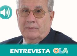 """""""Algunas de las reivindicaciones de Blas Infante se han conseguido pero sobre todo queda pendiente redimir el abuso de los latifundios"""", Pedro Ruiz Berdejo, vicepresidente de la Fundación Blas Infante"""