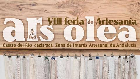 """Castro del Río celebra su VIII Feria de Artesanía """"Ars Olea"""" los días 9, 10 y 11 de octubre, un encuentro en el que además de potenciar la artesanía se dan cita gastronomía, cultura y patrimonio"""