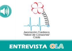 «Hay que cuidarse desde jóvenes llevando una buena alimentación, haciendo ejercicio y no fumando para tener un corazón sano», Araceli Rodríguez, vicepresidenta de la Asociación Trébol de Corazones (Cádiz)