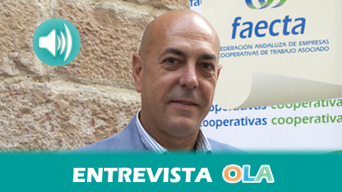 """""""Pedimos cláusulas sociales en la contratación pública y ya hay ayuntamientos andaluces que se están comprometiendo con esto"""", Antonio Rivero, Federación Andaluza de Empresas Cooperativas de Trabajo Asociado"""