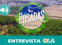 """""""Posadas Aventura tiene como objetivos desarrollar habilidades y que nos descubramos nosotros mismos a través de los retos que nos encontramos"""", César de la Puente, director de 'Posadas Aventura' (Córdoba)"""