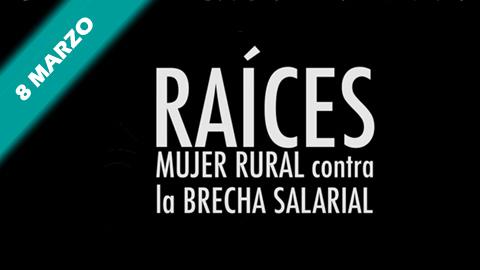 EMA-RTV te ofrece este 8 de marzo «Raíces «, un reportaje sobre la lucha de las mujeres rurales contra la brecha salarial y la violencia de género, realizadopor Lucía Muñoz y Entrefronteras.com