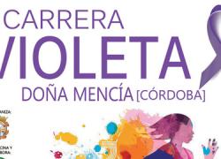 La I Carrera Violeta tendrá lugar el próximo 17 de abril en Doña Mencía, provincia de Córdoba, con el objetivo de visibilizar el papel de la mujer y fomentar la práctica del deporte femenino