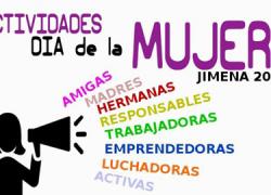 Jimena celebra el Día Internacional de la Mujer con diversas actividades en reconocimiento al colectivo femenino, entre las que destacan, una caminata por las mujeres trabajadoras y la lectura de un manifiesto