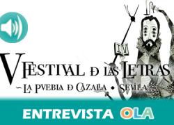 """""""Con las actividades del V Festival de las Letras queremos que la poesía invada el pueblo, que esté en las calles"""", Miguel Ángel Rivero, concejal de Cultura y Turismo de La Puebla de Cazalla (Sevilla)"""